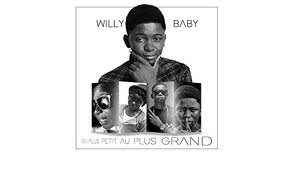 BABY BLAAZ WILLY TÉLÉCHARGER FEAT