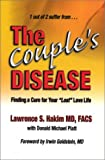 img - for The Couple's Disease : Finding a Cure for Your 'Lost' Love Life book / textbook / text book