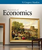 Bundle: Essentials of Economics, 6th + Aplia 1-Semester (Bundle) Printed Access Card, N. Gregory Mankiw, 1133162932
