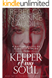 Keeper of My Soul: Book Two of the Macauley Vampire Series