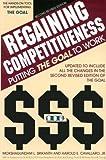 Regaining Competitiveness : Putting the Goal to Work, Srikanth, Mokshagundam L. and Cavallaro, 0884271064
