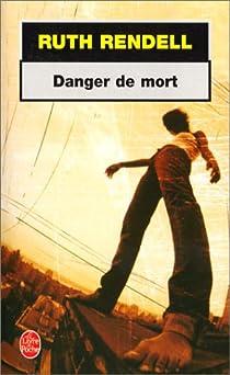 Danger de mort par Rendell