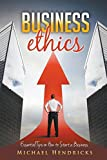 img - for Business Ethics: Essential Tips on How to Start a Business book / textbook / text book