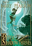 img - for Peter and the Shadow Thieves (Peter and the Starcatchers) book / textbook / text book