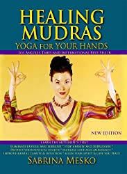 Healing Mudras: Yoga for Your Hands - New Edition (English Edition)