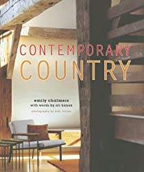 Contemporary Country 180 Hardcover Modern Vintage Style By Emily Chalmers