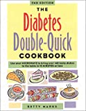 The Diabetes Double-Quick Cookbook, Betty Marks, 1572840390