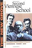 The New Grove Second Viennese School: Schoenberg, Webern, Berg (The New Grove Series)