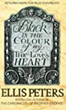 Front cover for the book Black is the Colour of my True-Love's Heart by Ellis Peters