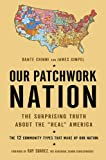 Our Patchwork Nation, Dante Chinni and James Gimpel, 1592405738