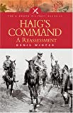 Haig's Command (Pen and Sword Military Classics)