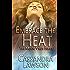 Embrace the Heat (Moon Virus Book 2)