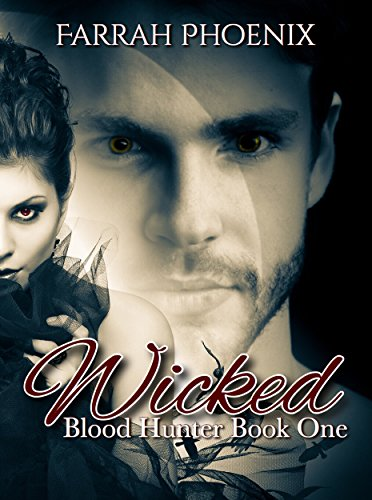 Wicked (Blood Hunter Book 1)