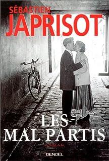 Les mal partis, Japrisot, Sébastien
