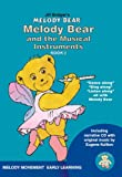 Melody Bear and the Musical Instruments - Book 2 in the Melody Movement Early Learning Series