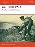 img - for Gallipoli 1915: Frontal Assault on Turkey (Campaign) book / textbook / text book