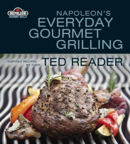 Napoleon's Everyday Gourmet Grilling ()