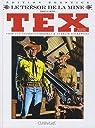 Tex, N° 540-541 : Le trésor de la mine par Ortiz