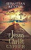 The Jesus Christ Cypher: A Dan Brown thriller