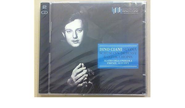Teatro della Pergola Firenze 12/11/1971: Dino Ciani, Schumann-Debussy-Bartok-Chopin: Amazon.es: Música