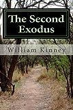 The Second Exodus, William Kinney, 1496092708