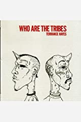 Who Are The Tribes Paperback