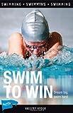 Swim to Win (Lorimer Sports Stories)