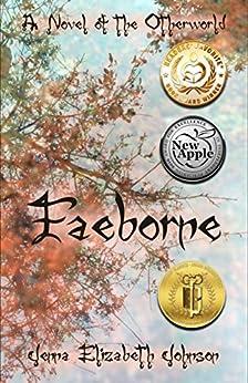 Faeborne: A Novel of the Otherworld (The Otherworld Series Book 9) by [Johnson, Jenna Elizabeth]