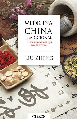 La Medicina China (Medicina china tradicional (Libros Singulares) (Spanish Edition))