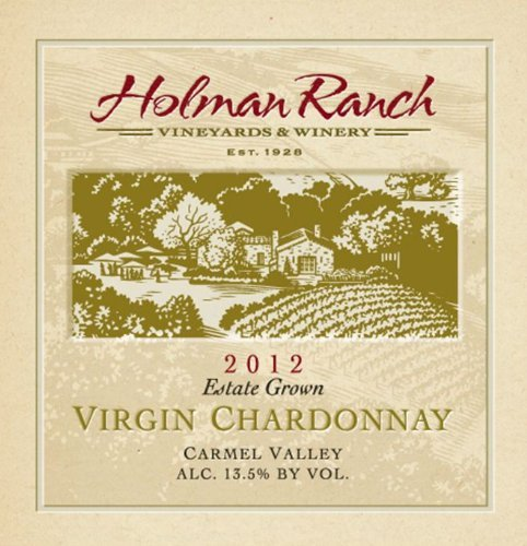 2012 Holman Ranch Carmel Valley Estate Grown