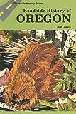 Roadside History of Oregon (Roadside History Series) (Roadside History (Paperback))