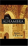 The Alhambra, Robert Irwin, 0674015681