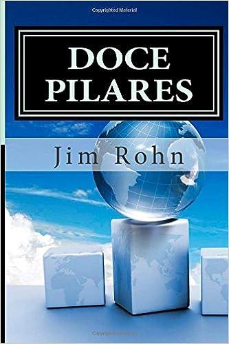 Doce Pilares: Amazon.es: Rohn, Jim, Widener, Chris: Libros