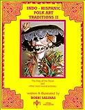 Indo-Hispanic Folk Art Traditions II 9780934925044