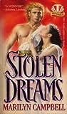 Stolen Dreams, Marilyn Campbell, 0451405005