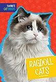 Ragdoll Cats (Favorite Cat Breeds)