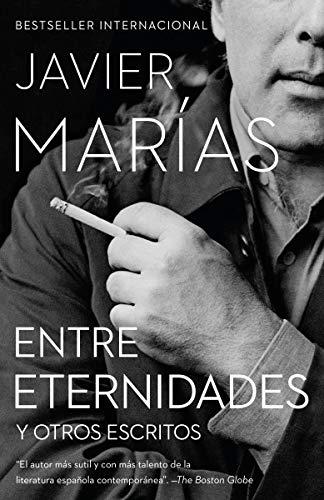 Entre Eternidades: Y otros escritos