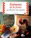 img - for Animaux de la ferme au point de croix book / textbook / text book