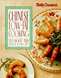 Betty Crocker's Low-Fat Chinese Cooking, Betty Crocker Editors, 0028603915