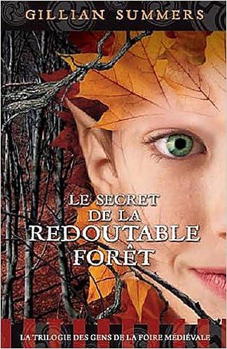 Livres gratuits Le secret de la redoutable forêt - Tome 3 pdf, epub