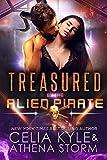 Treasured by the Alien Pirate: Science Fiction Alien Romance (Mates of the Kilgari Book 2)