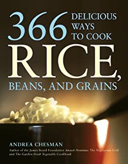 366 Delicious Ways to Cook Rice, Beans, and Grains by [Chesman, Andrea]