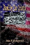 Family in Crisis, John M. Fitzgerald, 1403391556