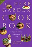 The Herb Garden Cookbook, Lucinda Hutson, 0292702221