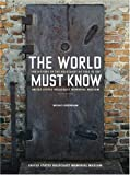 The World Must Know, United States Holocaust Memorial Museum and Michael Berenbaum, 080188358X