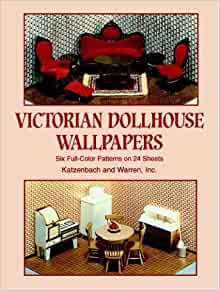 Victorian Dollhouse Wallpapers Six FullColor Patterns on