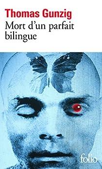 Mort d'un parfait bilingue par Gunzig