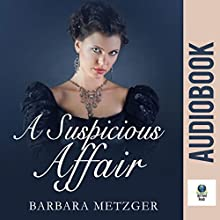 A Suspicious Affair Audiobook by Barbara Metzger Narrated by Pippa Rathborne