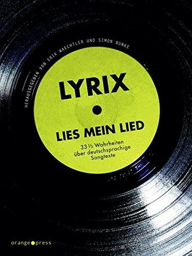 lyrix-lies-mein-lied-33-1-3-wahrheiten-uber-deutschsprachige-songtexte