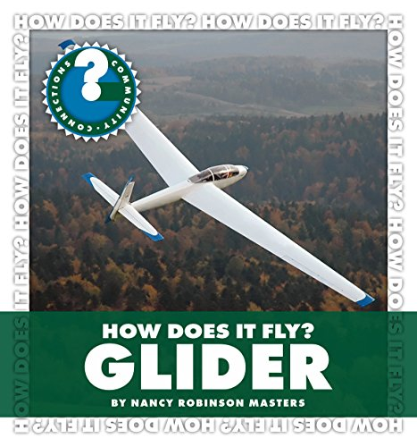 der (Community Connections: How Does It Fly?) (Fly Glider)